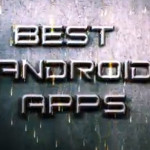 10 Best Must Have Android Apps For 2013