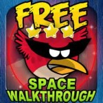 Space Walkthrough for Angry Birds Space and Space Mighty Eagle